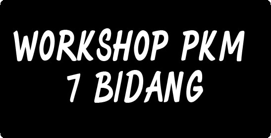 WORKSHOP PKM 7 BIDANG