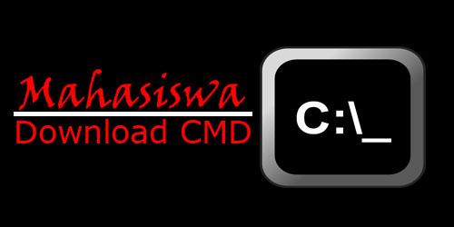 Ketika Mahasiswa download CMD (Command Prompt)